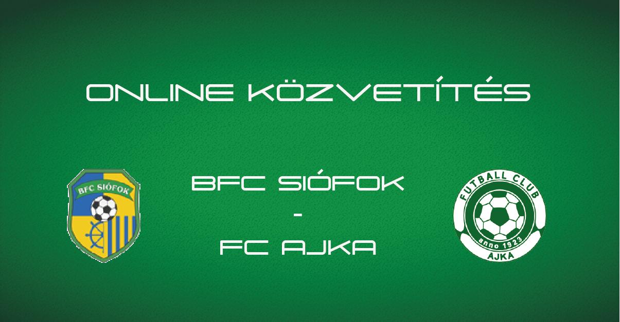 ONLINE: BFC Siófok – FC Ajka