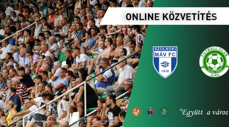 ONLINE: Szolnoki MÁV FC – FC Ajka